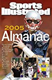 Sports Illustrated: Almanac 2005 (Sports Illustrated Sports Almanac)