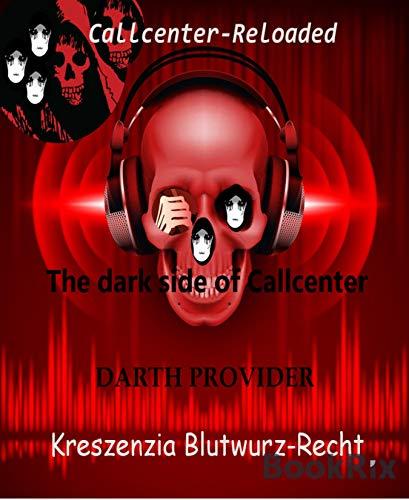 The dark side of Callcenter: Darth Provider