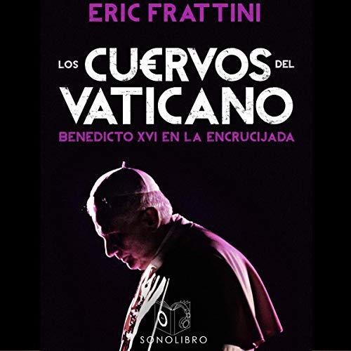 Los cuervos del Vaticano [The Crows of the Vatican] cover art