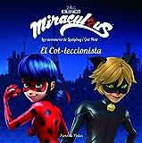 Miraculous. Les aventures de Ladybug i Gat Noir. El Col·leccionista: Conte