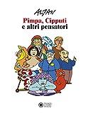 Altan. Pimpa, Cipputi e altri pensatori. Catalogo della mostra (Roma, 23 ottobre 2019-12 gennaio 2020). Ediz. italiana e inglese