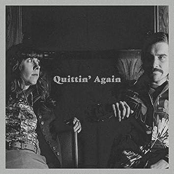 Quittin' Again