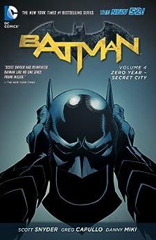 Batman (2011-2016) Vol. 4: Zero Year- Secret City (Batman Graphic Novel) (English Edition) por [Scott Snyder, Greg Capullo]