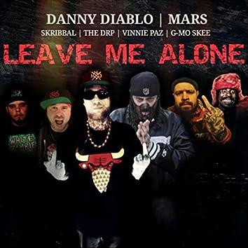 Leave Me Alone (feat. Vinnie Paz, The Drp, G-Mo Skee & Skribbal)