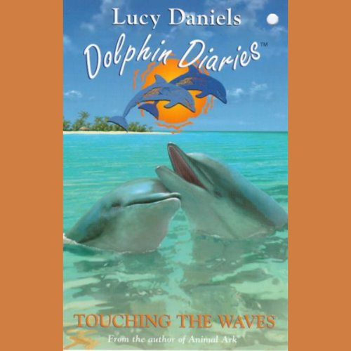 Dolphin Diaries: Touching the Waves cover art