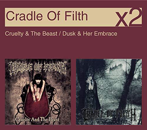 Cruelty & The Beast / Dusk & Her Embrace