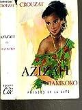Azizah De Niamkoko - PRESSES DE LA CITE