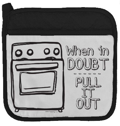 Twisted Wares Pot Holder - When in Doubt Pull IT Out - Funny Oven Mitt - Large Hot Pad 9' x 9'