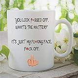 N\A Taza de café de Novedad Divertida Te Ves Cabreado, es Solo mi Cara Fuckoff Esposa Novia Marido Novio Amigo Taza de té de cerámica