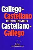 Diccionario gallego - castellano / castellano - gallego (Dicionarios)
