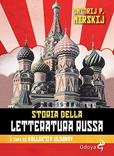 Storia della letteratura russa. Dagli inizi al Novecento