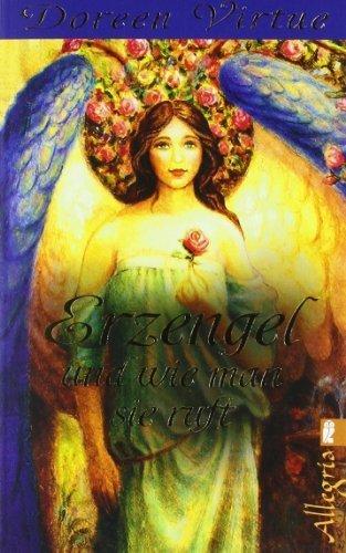 Erzengel und wie man sie ruft von Virtue. Doreen (2008) Taschenbuch