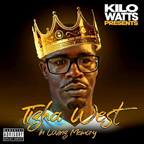 Tigha West (In Loving Memory) [Explicit]