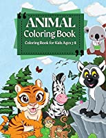 Coloring Book For Kids Ages 3-8 Animal Coloring Book: Coloring Pages of Animal Letters A to Z for Boys & Girls, Little Kids, Preschool, Kindergarten and Toddlers