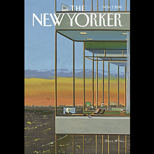 The New Yorker, November 7th 2016 (Kelefa Sanneh, Jiayang Fan, James Surowiecki) audiobook cover art