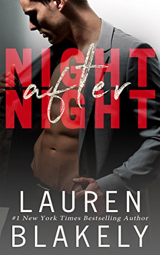 Night After Night (Seductive Nights Book 1) by [Lauren Blakely]