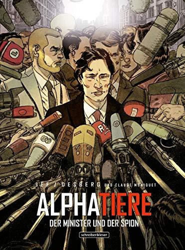 Alphatiere: Der Minister und der Spion