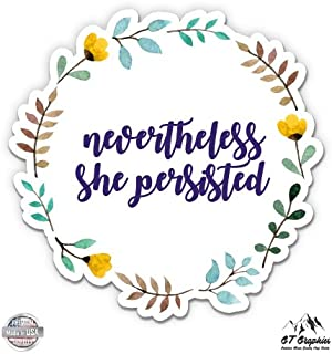 GT Graphics Nevertheless She Persisted - Vinyl Sticker Waterproof Decal