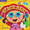 Beach Baby (Indestructibles - The Million Copy Series)