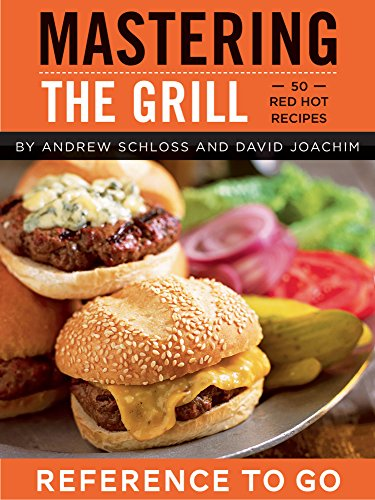 Mastering the Grill: Reference to Go (English Edition)