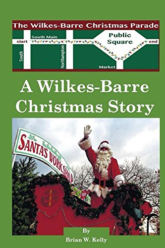 Reading Of A Christmas Carol Wilkes Barre 2020 A Wilkes Barre Christmas Story: A wonderful town makes Christmas