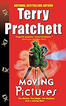 Moving Pictures: A Novel of Discworld by [Terry Pratchett]
