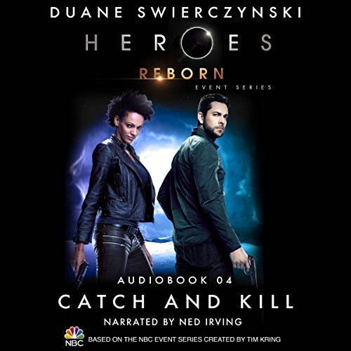 Catch and Kill (Heroes Reborn 4) audiobook cover art