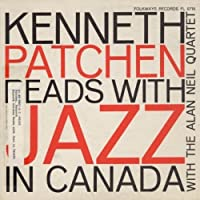 Kenneth Patchen Reads With Jazz in Canada by Kenneth Patchen (2012-05-03)