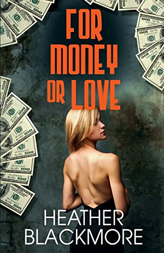 For Money or Love (English Edition)