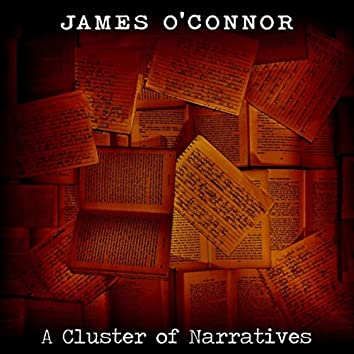 A Cluster of Narratives