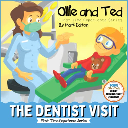 Ollie and Ted - The Dentist Visit: First Time Experiences   Dentist Book...