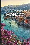 Super Cheap Monaco Travel Guide 2021: How to Enjoy a $1,000 Trip to Monaco for $224