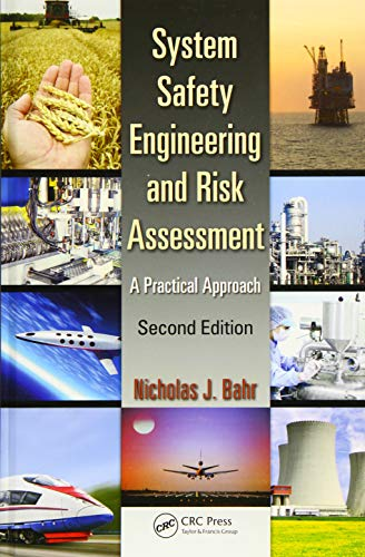 Compare Textbook Prices for System Safety Engineering and Risk Assessment: A Practical Approach, Second Edition 2 Edition ISBN 9781466551602 by Bahr, Nicholas J.