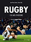 Rugby, 150 ans d'histoire