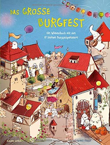 10 kleine Burggespenster Das große Burgfest: Ein Wimmelbuch mit den 10 kleinen Burggespenster