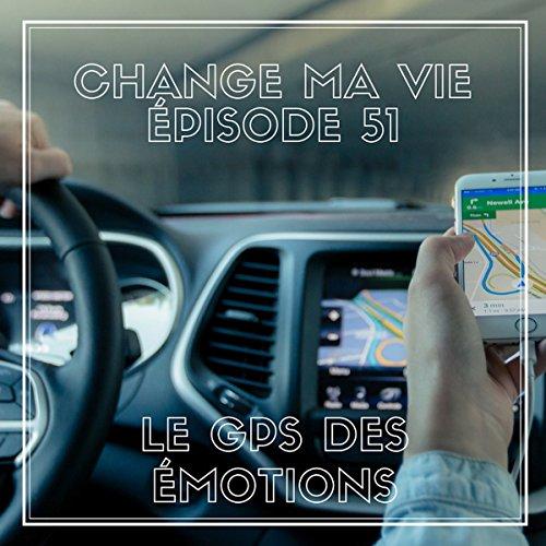 Couverture de Le GPS des émotions