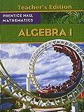 Prentice Hall Mathematics, Algebra 1, Teacher's Edition, 9780133659511, 0133659518