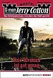 Jerry Cotton 3257 - Krimi-Serie: Kein Versteck ist gut genug