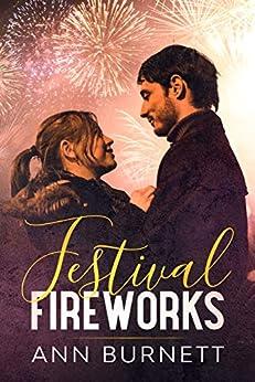 Festival Fireworks by [Ann Burnett]