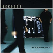 This Is Where I Came in by Bee Gees (2014-08-02)