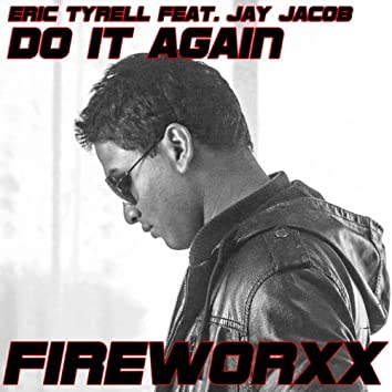 Do It Again (feat. Jay Jacob)