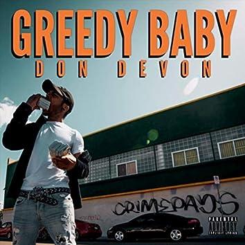 Greedy Baby