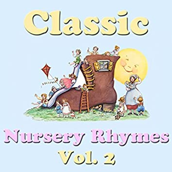 Classic Nursery Rhymes, Vol. 2