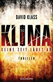 Klima: Thriller von David Klass
