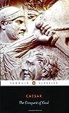 The Conquest of Gaul (Classics) by Caesar, Julius Rev Edition (1982)