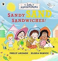 The Little Adventurers: Sandy Sand Sandwiches