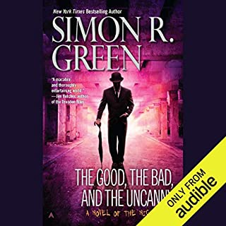 The Good, the Bad, and the Uncanny     Nightside, Book 10              Written by:                                                                                                                                 Simon R. Green                               Narrated by:                                                                                                                                 Marc Vietor                      Length: 8 hrs and 10 mins     1 rating     Overall 5.0