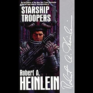 Starship Troopers                   By:                                                                                                                                 Robert A. Heinlein                               Narrated by:                                                                                                                                 Lloyd James                      Length: 9 hrs and 52 mins     10,265 ratings     Overall 4.4