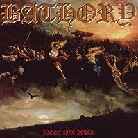 Blood Fire Death by Bathory (2010-08-24)
