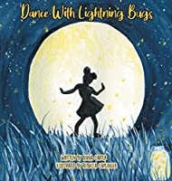 Dance with Lightning Bugs